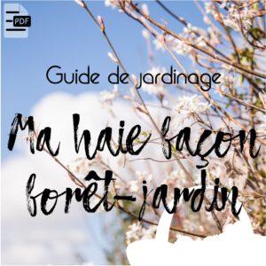 Guide Haie façon forêt-jardin